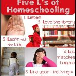 "Homeschooling How To: Five ""L's"" of Homeschooling"