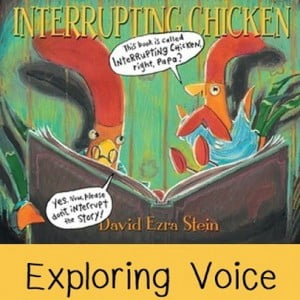 Six Traits Sunday: Voice in Interrupting Chicken and Chloe and the Lion