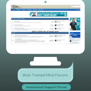 Teaching with Technology: Well-Trained Mind Community Support Site
