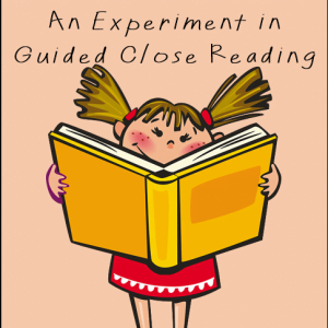 Week in Review: Close Reading