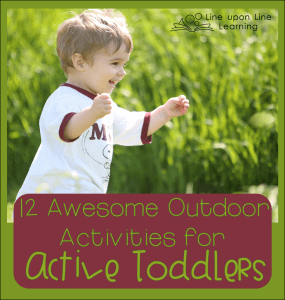 12 Awesome Outdoor Activities for Active Toddlers