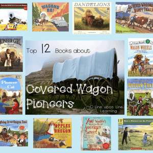 Top 12 Best Picture Books about Covered Wagon Pioneers
