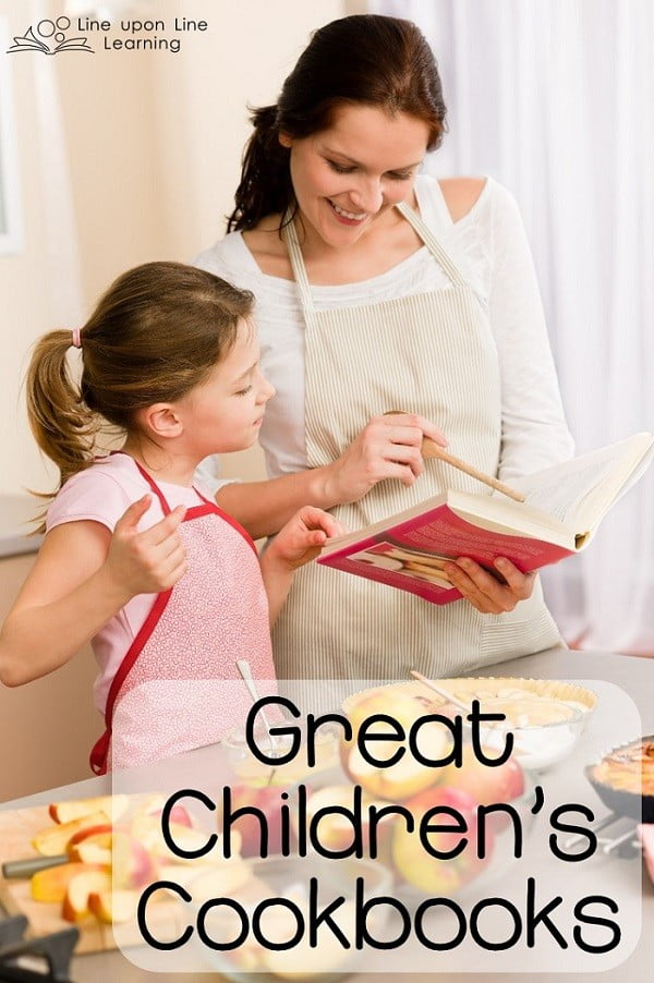 Great Children's Cookbooks | Line upon Line Learning