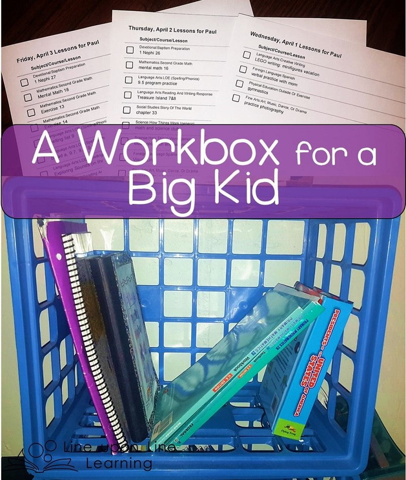 A Workbox For A Big Kid Workbox Wednesday Line Upon Line Learning