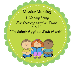 Mentor Monday: Teacher Appreciation Week