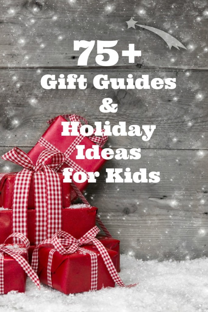 Gift Guides and Holiday Ideas for Kids