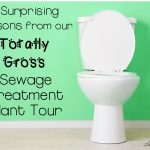 4 Surprising Lessons from Our Gross Sewage Treatment Plant Tour