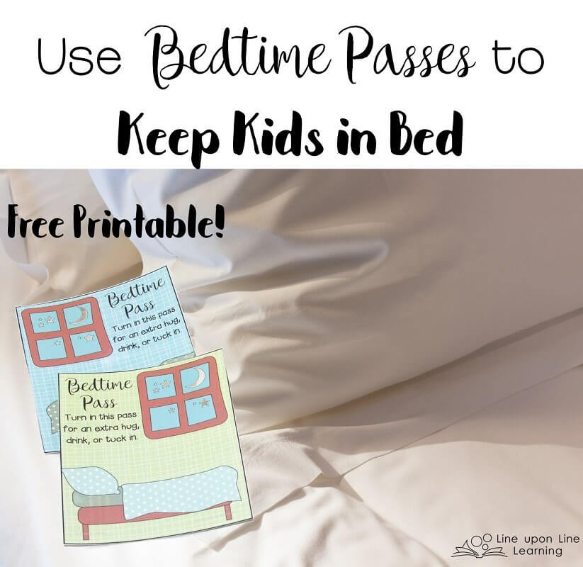 Use bedtime passes to teach kids that after bedtime they are supposed to stay in bed. FREE printable.