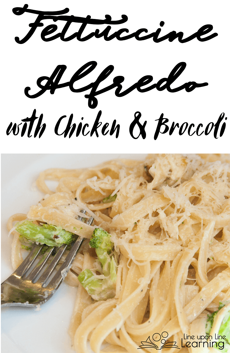 Fettuccine Alfredo is simple....add leftover chicken and broccoli and you have a kid-friendly meal!