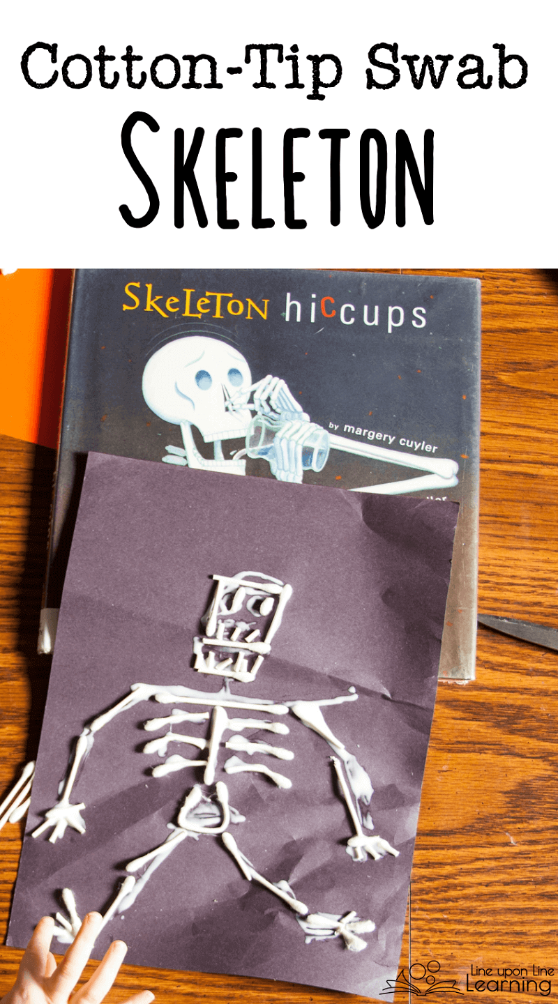 The silly skeleton in Skeleton Hiccups was our model for our cotton-tip swab skeleton.