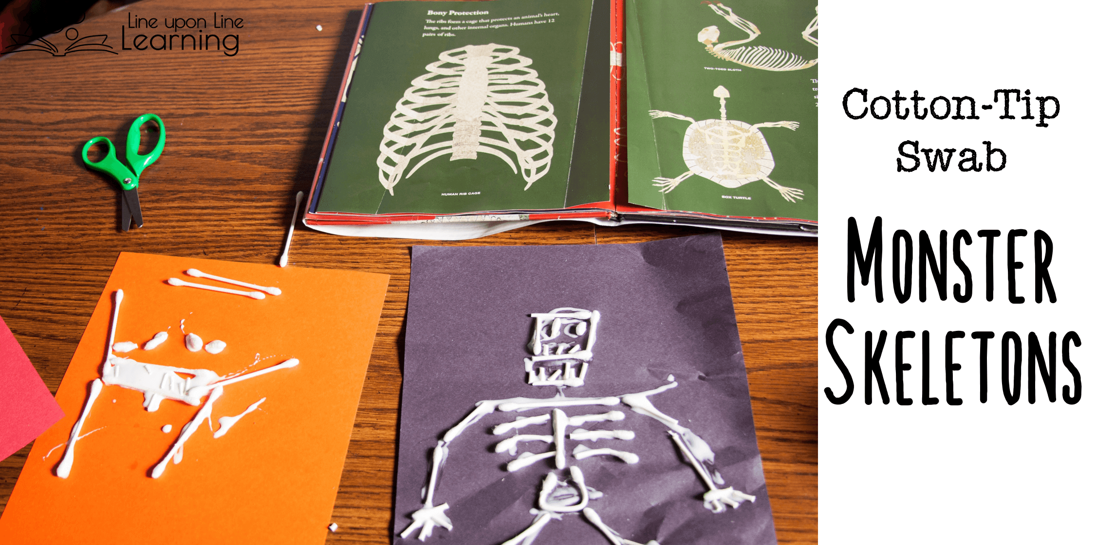 "After we made a human skeleton from the cotton-tip swabs, Strawberry wanted to make a ""monster"" skeleton!"