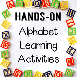Toddler and Preschool Hands-On Alphabet Learning Activities