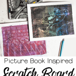 Patterns gave our pictures texture on our homemade scratch boards in this picture book-inspired art project.
