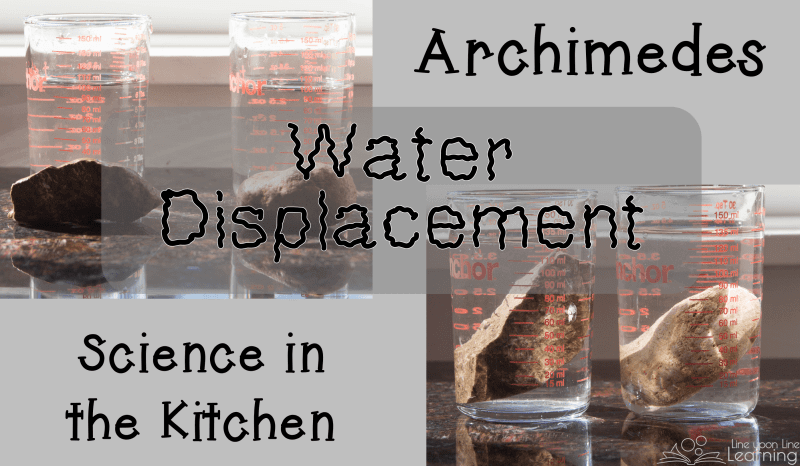 Read about Archimedes and then create your own Eureka moment with a water displacement science in the kitchen lab to find the volume of rocks or another odd-shaped object.
