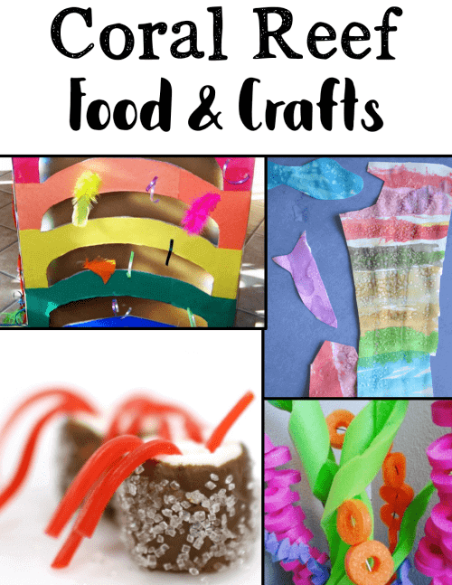 Hands-on coral reef food and crafts add an element of fun to a unit on coral reef ecosystems.
