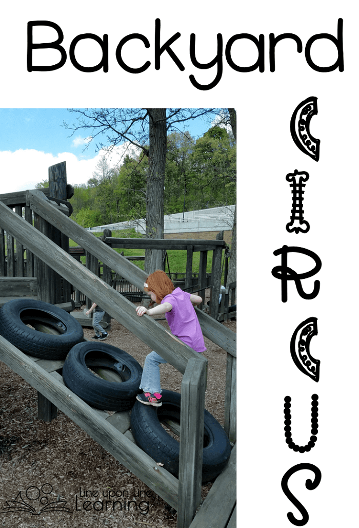 "While participating in our ""backyard circus"" she wanted to climb these tires. ""Do you want to try it without holding on?"" She was shocked. ""Mom, I might fall that way!"" Ah well, great imaginative play and gross motor exercise at the same time."