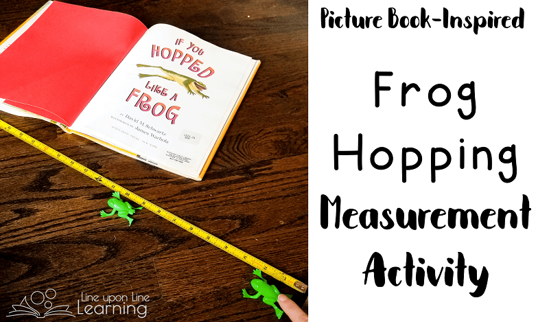 We measured how far the frogs hopped in a simple book-inspired measurement activity.