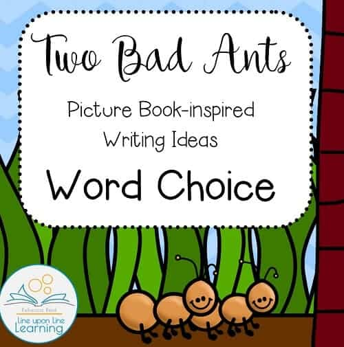 Two Bad Ants word choice writing lesson COVER