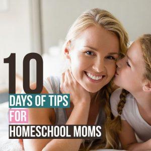 10-days-tips-for-homeschool-moms