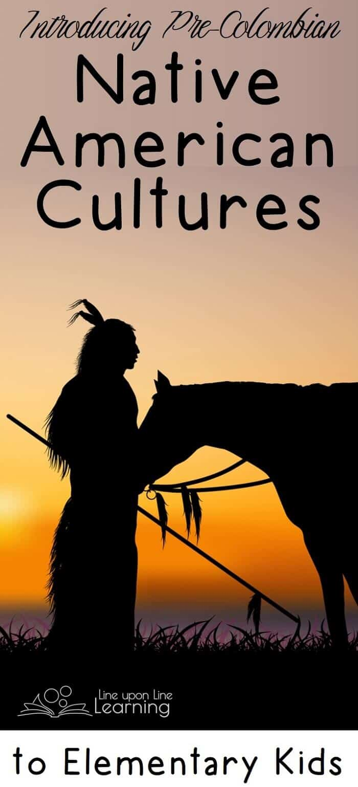 We learned that there were a variety of Native American cultures before Europeans arrived. For my very young elementary student, this was a gentle overview!