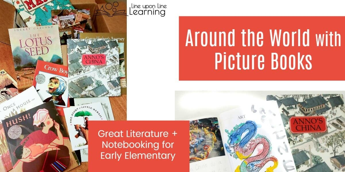 Around the World with Picture Books is a great early elementary curriculum for exploring geography and history through literature as well as keeping track of what we've learned with notebooking.