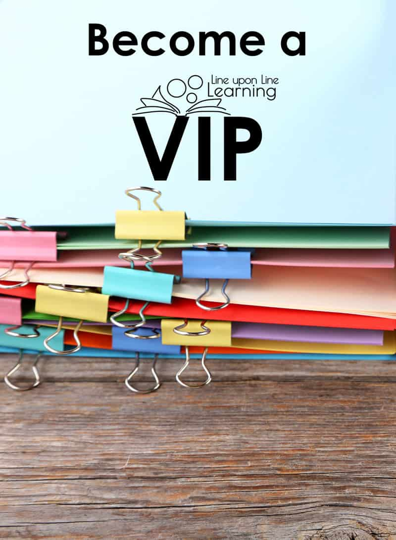 Sign up to be a Line upon Line Learning VIP and get regular learning ideas sent to your email each week. Plus, get access to the VIP Resource Library!