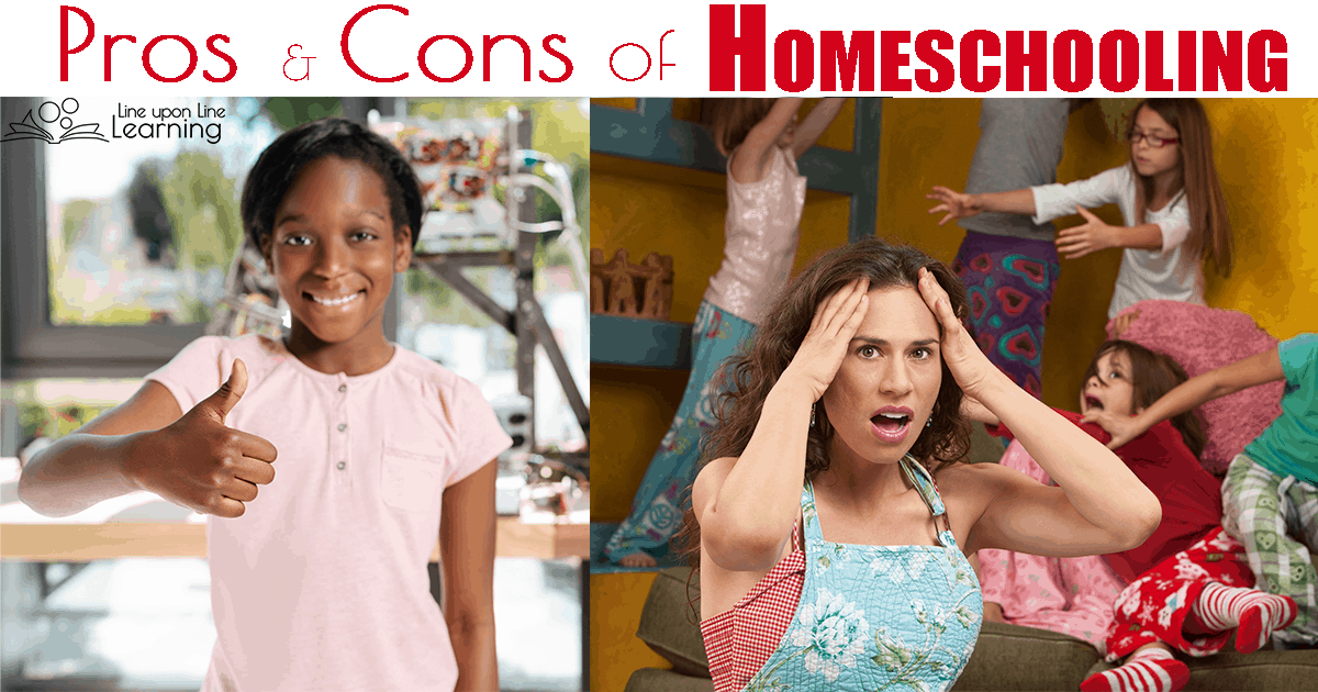 The Pros And Cons Of Homeschooling Line Upon Line Learning