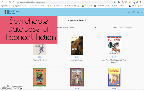 Find great historical fiction or high-quality biographies with the database of historical fiction from throughout history at the Homeschool History website.